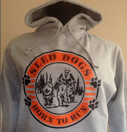 Sled Dogs Born to Run Hoody